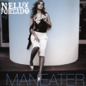 Nelly Furtado - Maneater '2006